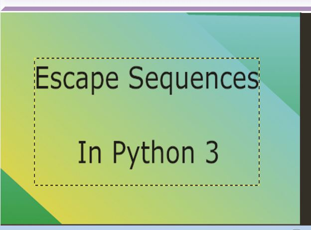 Escape Sequence In Python