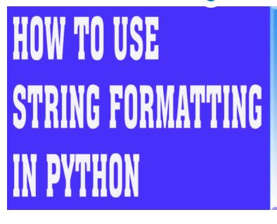 Python String Format | How To use String Formatting Python