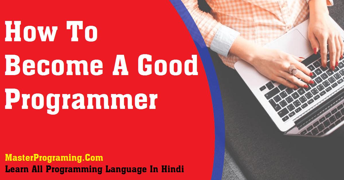 become-a-good-programmer