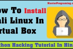 How To Install Kali Linux In Virtual Box Hindi