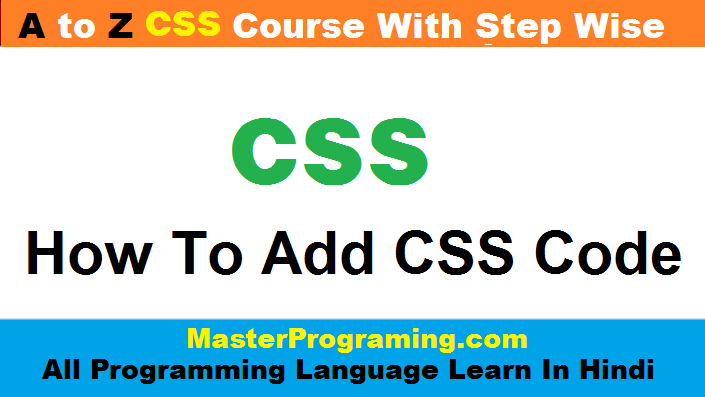 CSS Code Kaise Add Kre HTML Mai